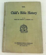 1932 The Child's Bible History By Right Rev Bishop F J Knecht D. D. Books