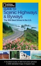 National Geographic Guide to Scenic Highways and Byways Book