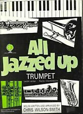 All Jazzed Up Trumpet Solos Sheet Music Book Piano Grade 2-3 Wilson-Smith B29S85