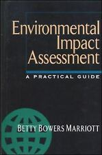 Environmental Impact Assessment: A Practical Guide
