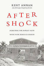 After Shock: Searching for Honest Faith When Your World Is Shaken-ExLibrary