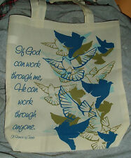 SAINT FRANCIS DOVE and SAYING TOTE New 15 by 13 inch  Anytime Carry Bag All