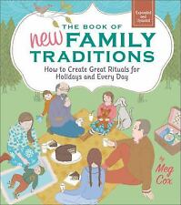 The Book of New Family Traditions : How to Create Great Rituals for Holidays...
