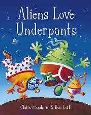 Aliens Love Underpants! by Claire Freedman - Board Book