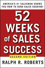 52 Weeks of Sales Success: America's #1 Salesman Shows You How to Send Sales Soa