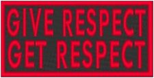 GIVE RESPECT GET RESPECT Embroidery Iron-On Patch Emblem Red Border