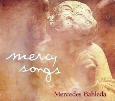 Mercy Song by Mercedes Bahleda (CD, Mar-2010, White Swan Records)