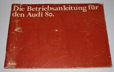 Betriebsanleitung Audi 80 Typ 81 B2 / B 2 mit Vergaser + Einspritz Motor 09/1979