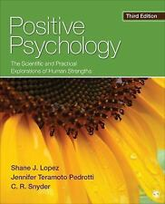 Positive Psychology by C R Snyder