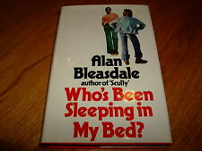 ALAN BLEASDALE-WHO'S BEEN SLEEPING IN MY BED-SIGNED-1ST-1977-HB-NF/F-RARE