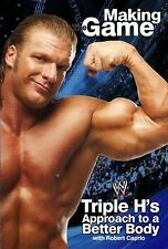 Triple H Making the Game: Triple H's Approach to a Better Body (WWE)-ExLibrary