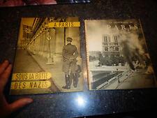 LA DELIVRANCE DE PARIS Aout 1944 / SOUS LA BOTTE DES NAZIS