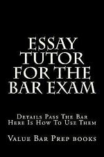 Essay Tutor for the Bar Exam : Details Pass the Bar Here Is How to Use Them...