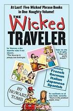 The Wicked Traveler by Howard Tomb (2005, Paperback)