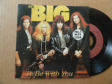 """DISQUE 45T  DE  MR. BIG    """" TO BE WITH YOU  """""""