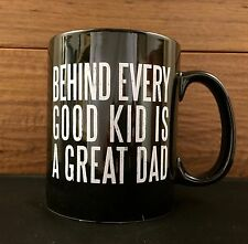 BEHIND EVERY GOOD KID IS A GREAT DAD 20oz pottery mug Primitives by Kathy