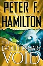 The Evolutionary Void. Peter F.Hamilton, Good Book-First Edition! NEW! Hardcover