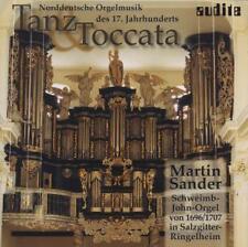 Sander,Martin - Tanz & Toccata:Orgelmusik des 17.Jahrhunderts