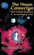 The House Connection: How to Read the Houses in an Astrological Chart