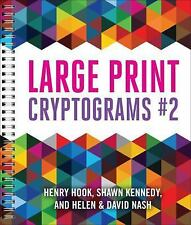Large Print Cryptograms #2 by Helen Nash, Shawn Kennedy, Henry Hook and David...