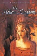 The Hollow Kingdom: Book I -- The Hollow Kingdom Trilogy-ExLibrary