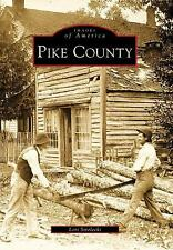 Pike County (Images of America), Strelecki, Lori, New Books