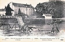 CPA 1914 PONT DE BOIS DETRUIT SUR LA MARNE A MEAUX