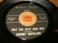 JOHNNY COPELAND - MAY THE BEST MAN WIN - THERE'S A   / LISTEN - RNB SOUL POPCORN