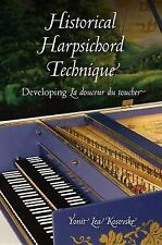 Publications of the Early Music Institute: Historical Harpsichord Technique :...