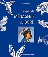 La grande ménagerie du bord - Marie Détrée - Glénat