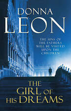 The Girl of His Dreams: (Brunetti 17) by Donna Leon (Paperback, 2009)