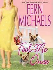 Fool Me Once by Fern Michaels (2006, Hardcover, Large Type)