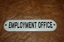 """oval """"EMPLOYMENT OFFICE"""" Porcelain Metal  Sign"""