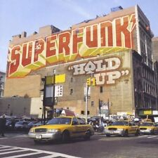 SUPERFUNK = hold up = HOUSE ELECTRO DISCO GROOVES !!