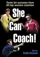 NEW - She Can Coach! by Reynaud, Cecile