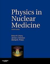 PHYSICS IN NUCLEAR MEDICINE (HARDCOVER) NEW