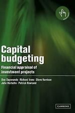 Capital Budgeting : Financial Appraisal of Investment Projects by Richard...