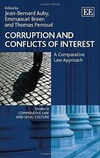 Corruption and Conflicts of Interest: A Comparative Law Approach (Studies in Com
