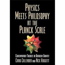 Physics Meets Philosophy at the Planck Scale: Contemporary Theories in Quantum G