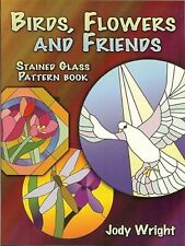 Stained Glass Supplies - Birds, Flowers and Friends Stained Glass Pattern Book