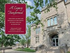 A Legacy Transformed : The Story of HPER and the Birth of the School of...