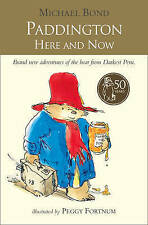Paddington Here and Now by Michael Bond New Paperback Book
