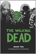 The Walking Dead Book 10 HC by Robert Kirkman (Hardcover) Free Shipping New