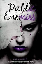 The Immortal Game: Public Enemies 2 by Ann Aguirre (2016, Paperback)