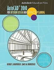 AutoCAD 2010 for Interior Design and Space Planning by James M. Kirkpatrick...