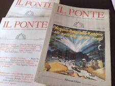 RIVISTA IL PONTE-CALAMANDREI-1999, 3 volumi:maggio,giugno e luglio-agosto incel
