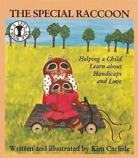 A Special Raccoon: Helping a Child Learn About Handicaps and Love (Let's Talk),