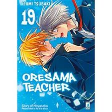ORESAMA TEACHER 19 - MANGA STAR COMICS - NUOVO