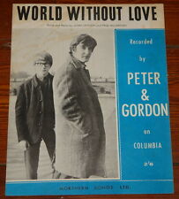 PETER & GORDON ~ WORLD WITHOUT LOVE ~ ORIGINAL UK SONG MUSIC LYRIC SHEET 1964