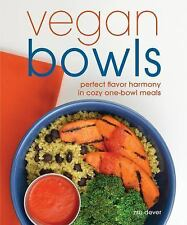 Vegan Bowls : Quick and Cozy One-Bowl Meals by Zsu Dever (2015, Paperback)